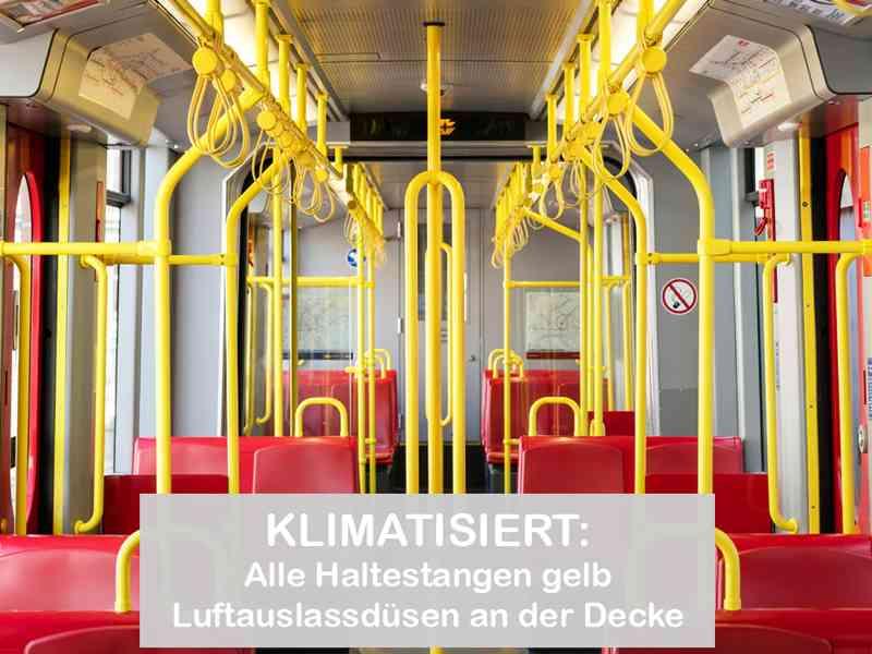 In einem klimatisierten U6-Wagen sind ALLE Haltestangen gelb. An der Decke sind Auslassdüsen für die gekühlte Luft.